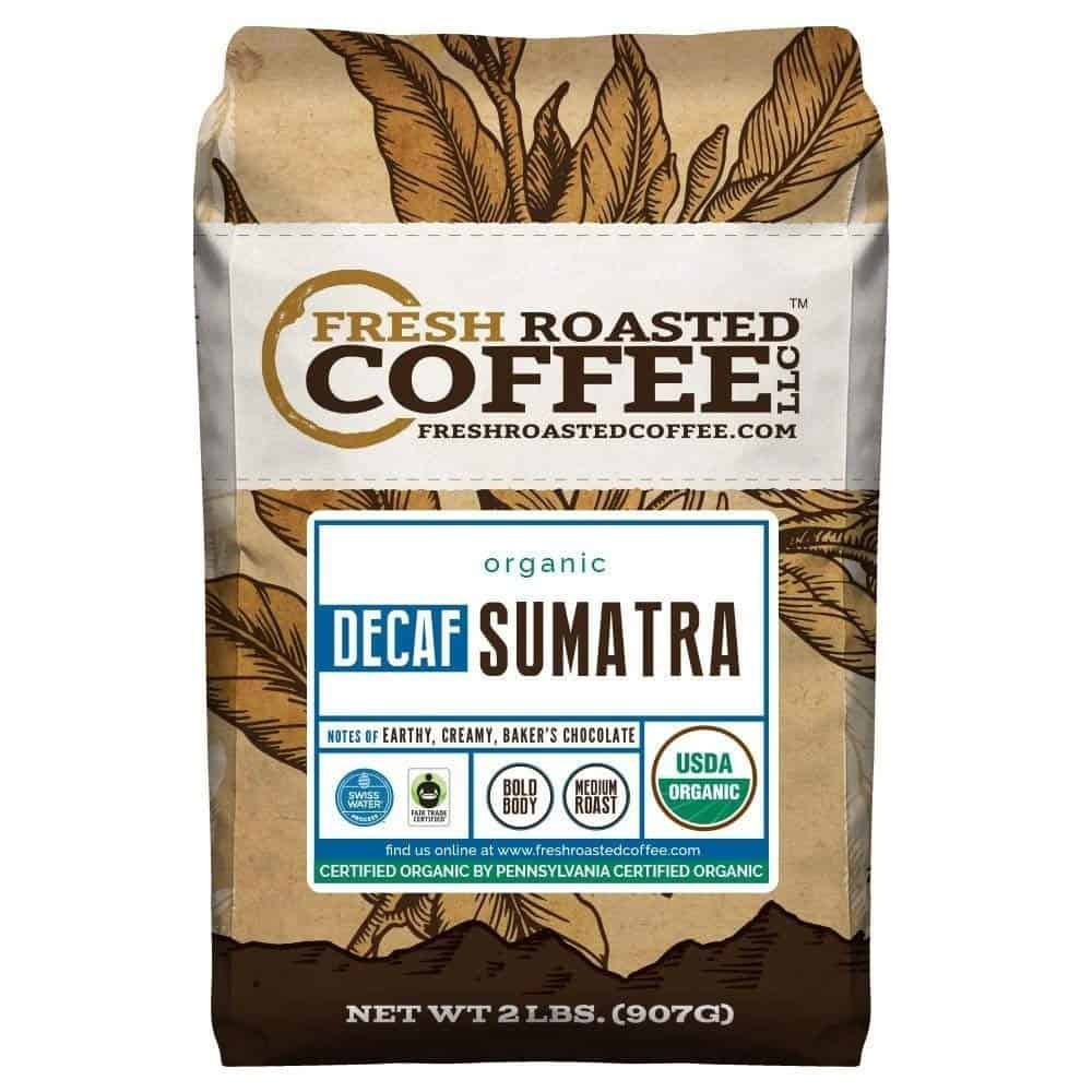 Fresh Roasted Coffee Sumatra Decaf