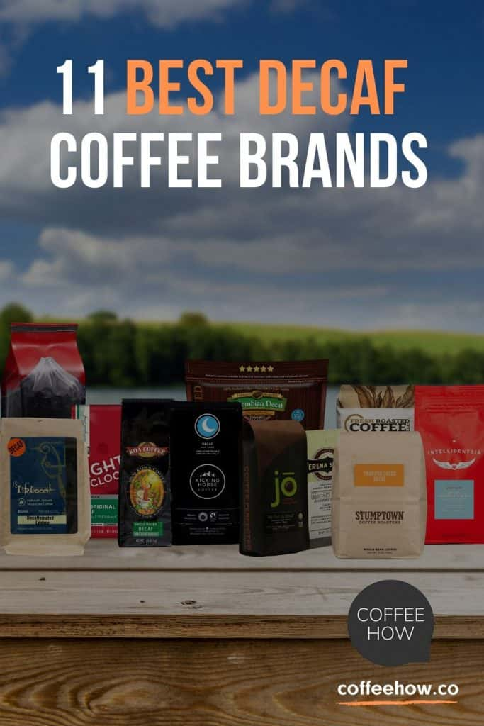 The 11 Best Decaf Coffee Brands - coffeehow.co