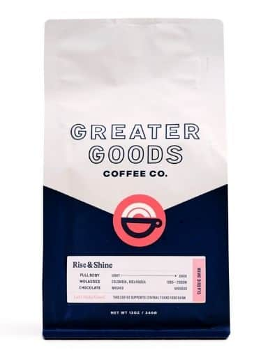 Greater Goods – Rise and Shine