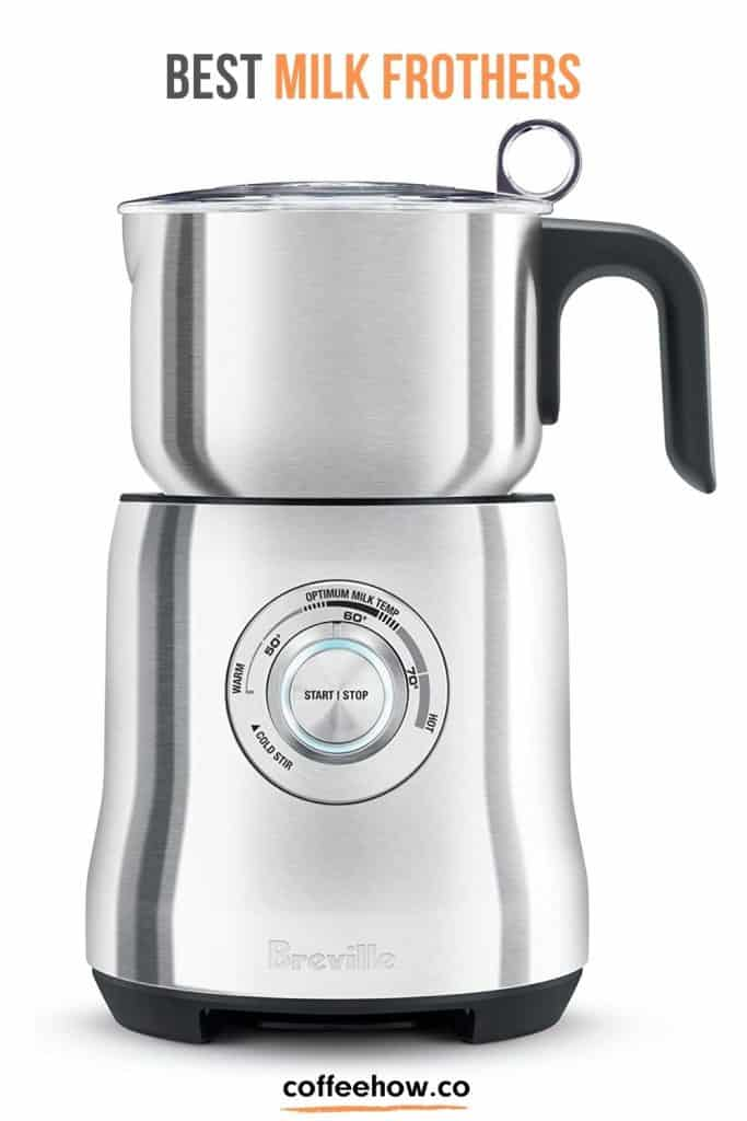 10 Best Milk Frothers And Milk Steamers - Buyer Guide