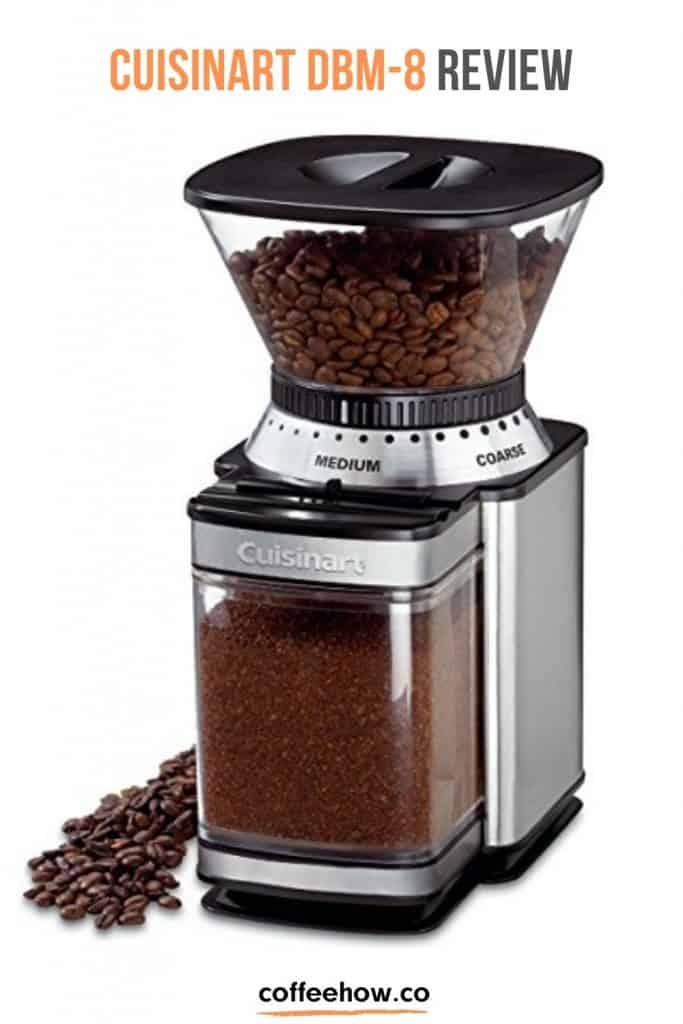 Cuisinart DBM-8 Coffee Grinder Review