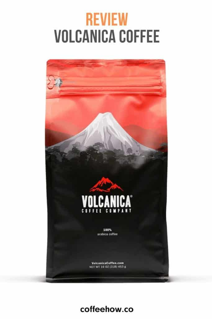 Volcanica Coffee Review - coffeehow.co