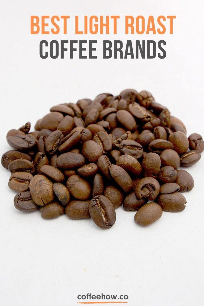 Best Light Roast Coffee Brands - coffeehow.co