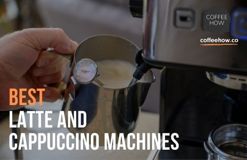 10 Best Latte and Cappuccino Machines