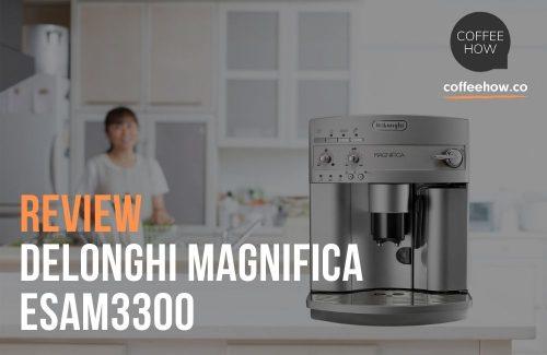 Delonghi Magnifica Review