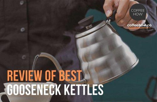 Best Gooseneck Kettles