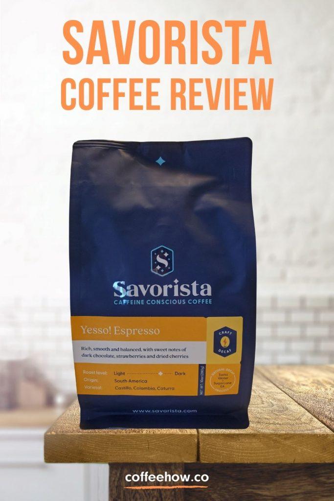 Savorista Coffee Review