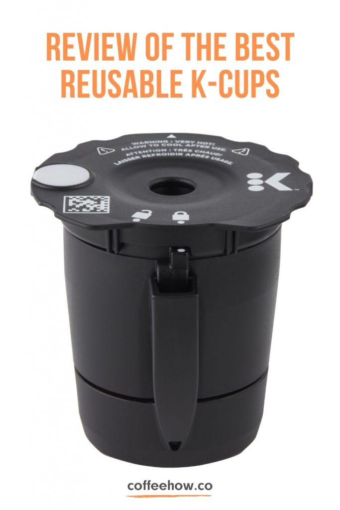 Best Reusable K Cups
