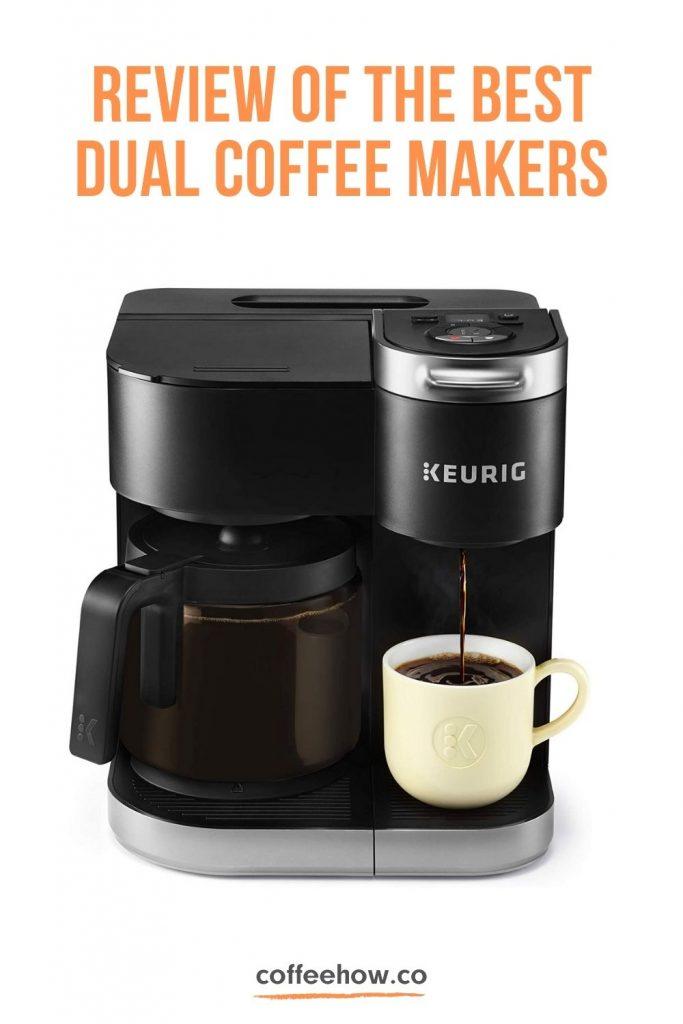 Best Dual Coffee Makers